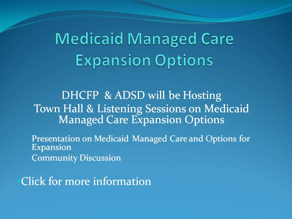 Medicaid Managed Care Expansion Project